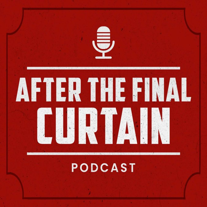 After the Final Curtain Podcast Cover Art